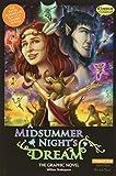 A Midsummer Night's Dream The Graphic Novel: Original Text (Classical Comics, Band 20) - Clive Bryant