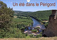 Un été dans le Périgord (Calendrier mural 2022 DIN A4 horizontal): Paysages dans le Périgord (Calendrier mensuel, 14 Pages )