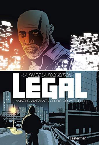 Légal : La fin de la prohibition