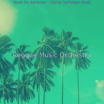 Music for Bahamas - Casual Caribbean Music