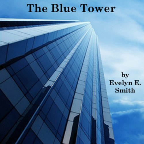 The Blue Tower audiobook cover art