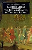 The Life and Opinions of Tristram Shandy, Gentleman: The Florida Edition (Penguin Classics)