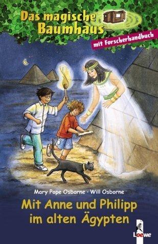 Das magische Baumhaus - Mit Anne und Philipp im alten Ägypten: Sammelband von Mary Pope Osborne (1. Januar 2005) Gebundene Ausgabe