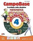 Campo base monodisciplina matematica. Per la 4ª classe della Scuola elementare. Con e-book. Con espansione online (Vol. 1)
