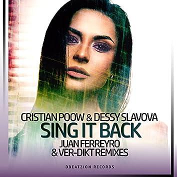 Sing It Back (Juan Ferreyro & Ver-Dikt Remixes)