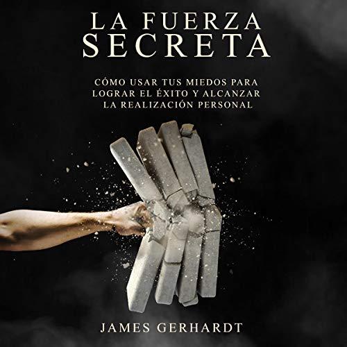 La fuerza secreta [The Secret Force]  By  cover art