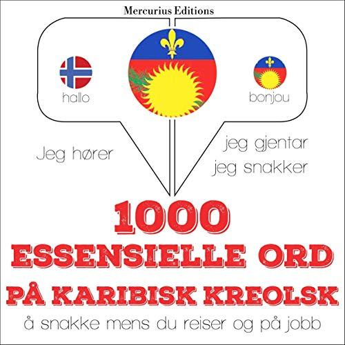 1000 essensielle ord på karibisk kreolsk cover art