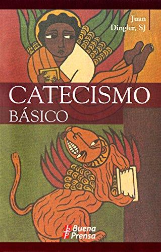 Catecismo Basico (Spanish Edition)
