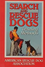 Best search and rescue dogs training methods Reviews