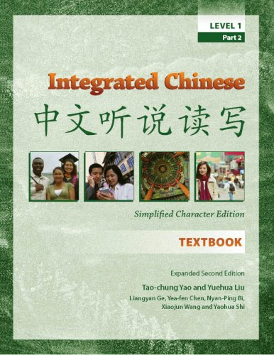 Integrated Chinese, Level 1, Part 2, Expanded 2nd Edition...