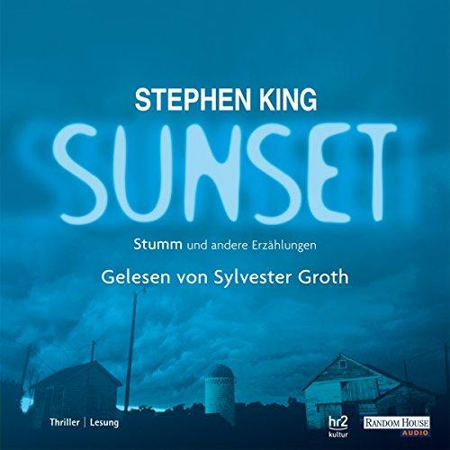 Stumm und andere Erzählungen: Sunset 3