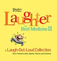 Laughter, The Best Medicine II