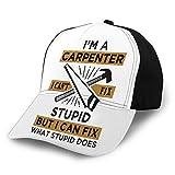 Jeffrey Toynbee Carpintero I M Ajustable para Adultos Puede Arreglar una Gorra de béisbol estúpida Unisex