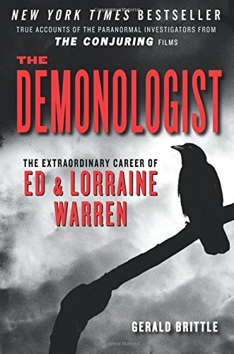 The Demonologist: The Extraordinary Career of Ed...