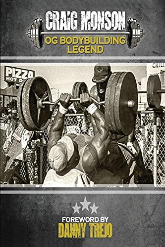 Craig Monson: OG Bodybuilding Legend