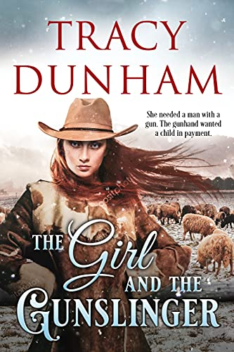 The Girl and the Gunslinger by [Tracy Dunham]