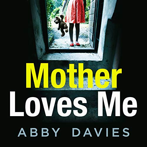 Mother Loves Me Audiobook By Abby Davies cover art