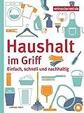 Haushalt im Griff: Einfach, schnell und nachhaltig - Verbraucherzentrale NRW