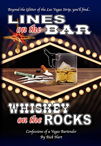 Lines on the Bar . . . Whiskey on the Rocks