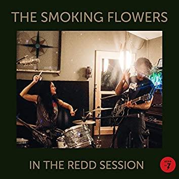 The Smoking Flowers (In the Redd Session)