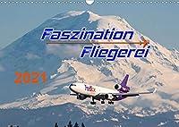 Faszination Fliegerei (Wandkalender 2021 DIN A3 quer): Packende Bilder aus aller Welt entfuehren Sie in die faszinierende Welt der Fliegerei. (Monatskalender, 14 Seiten )