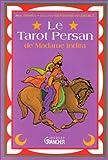 Le tarot persan de Madame Indira - Méthode d'interprétation