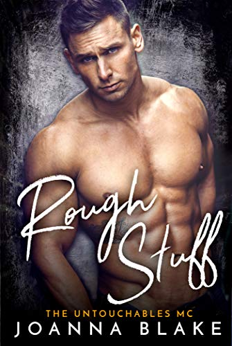 Rough Stuff (The Untouchables MC Book 3) (English Edition)