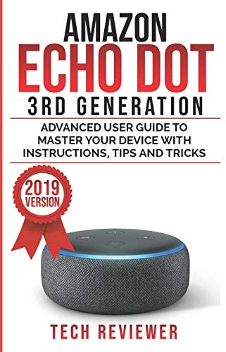Amazon Echo Dot 3rd Generation Advanced User Guide to Master Your Device with Instructions Tips product image