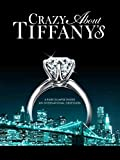 Crazy About Tiffany s