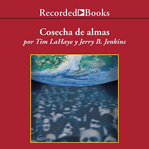 Cosecha de Almas [Soul Harvest] (Texto Completo) audiobook cover art