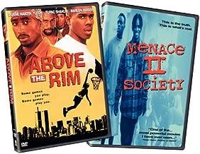 Above the Rim & Menace II Society