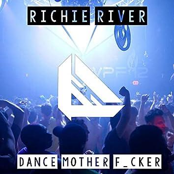 Dance Mother F_cker