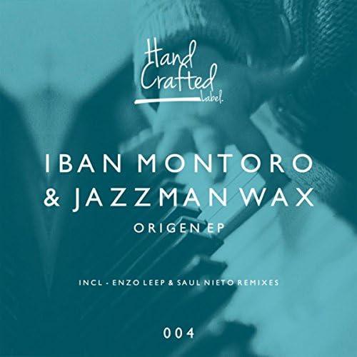 Iban Montoro & Jazzman Wax