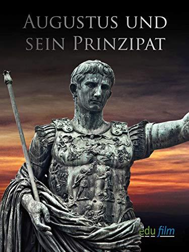 Augustus und sein Prinzipat