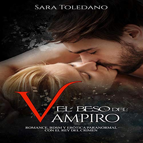 El Beso del Vampiro [The Vampire's Kiss] audiobook cover art
