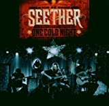 One Cold Night By Seether (2006-09-25)