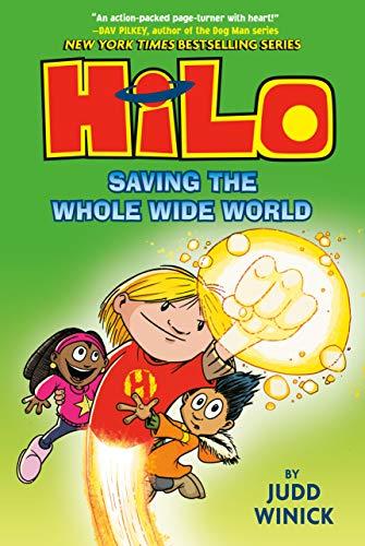 Hilo Book 2: Saving the Whole Wide World (English Edition)