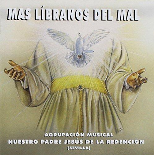 Más líbranos del mal (Semana Santa - Religious Music)