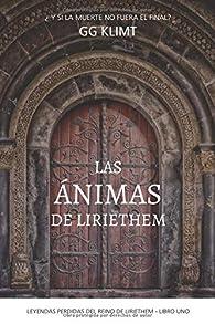 Las ánimas de Liriethem: Leyendas perdidas del reino de Liriethem Vol. 1 par GG Klimt