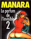 Le Parfum de l'invisible, tome 2