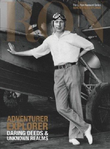 ADVENTURER EXPLORER (L. Ron Hubbard, the Complete Biographical Encyclopedia)