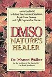 Dmso: Nature's Healer Dmso