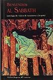 Bienvenidos al Sabbath: (antología de relatos de satanismo y brujería): 337 (El Club Diógenes)