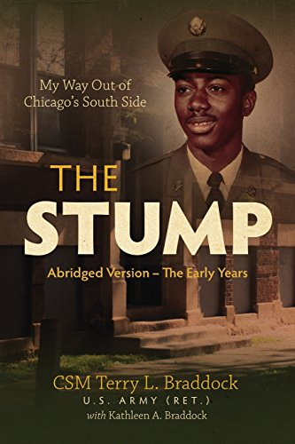 The Stump: My Way Out of Chicago's South Side (Abridged Version - The Early Years)