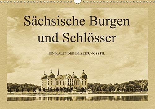 Sächsische Burgen und Schlösser (Wandkalender 2021 DIN A3 quer)