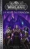 World of Warcraft - La Nuit du dragon (NED) - Panini - 07/11/2018