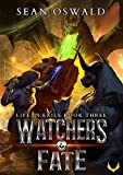 Watcher's Fate: A LitRPG Saga (Life in Exile Book 3) (English Edition)