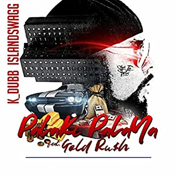 Palaki Palaya (feat. Gold Ru$h)