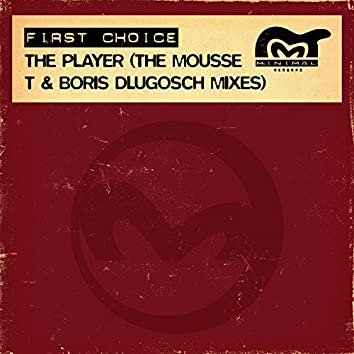 The Player (The Mousse T & Boris Dlugosch Mixes)