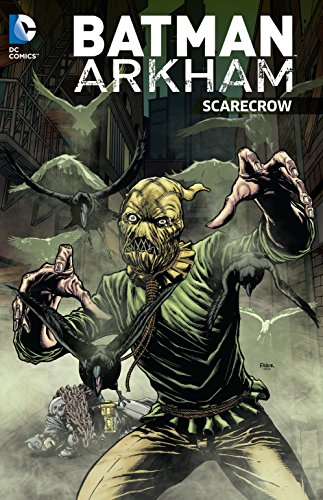 Batman Arkham City Scarecrow comic book